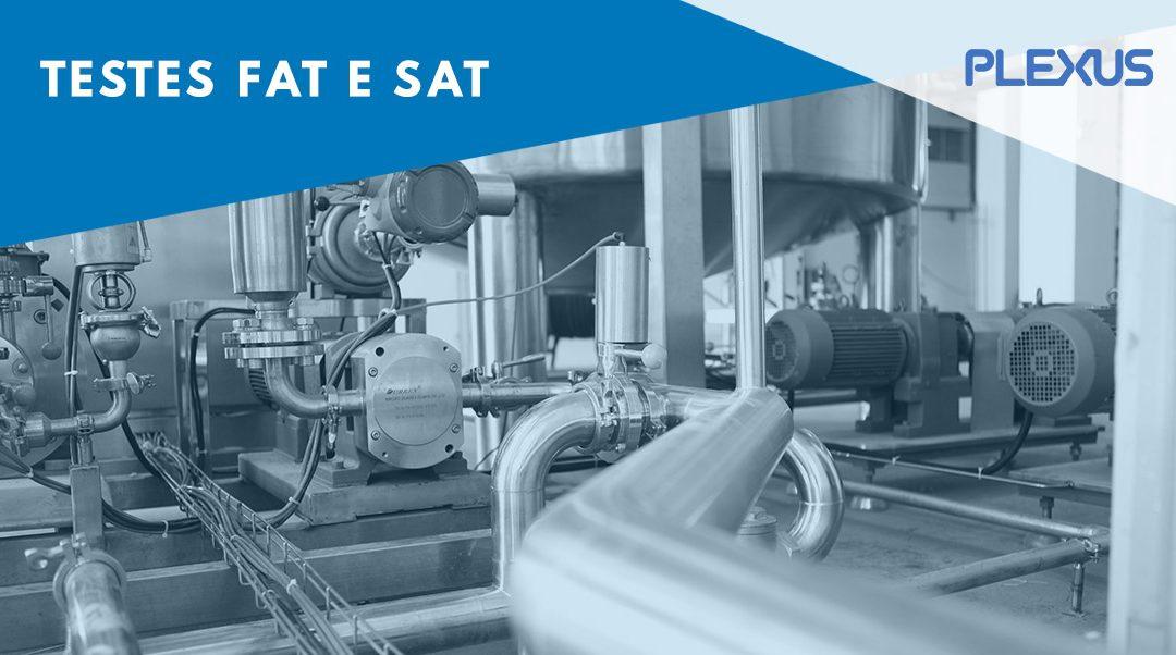 Testes FAT e SAT – o que são, para que servem e quais as diferenças