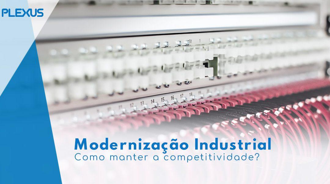 Modernização Industrial – como manter a competitividade?