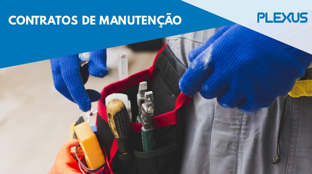 Contratos de Manutenção, uma relação para a segurança e bom funcionamento da sua empresa