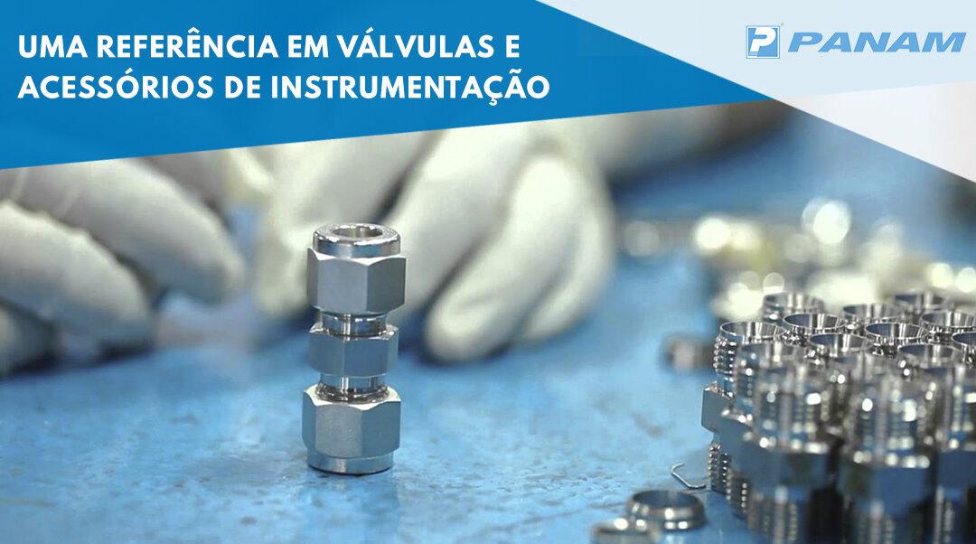 PANAM, uma referência em válvulas e acessórios de instrumentação